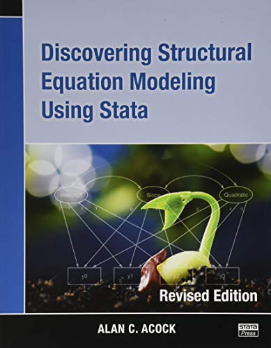 9781597181396: Discovering Structural Equation Modeling Using Stata: Revised Edition