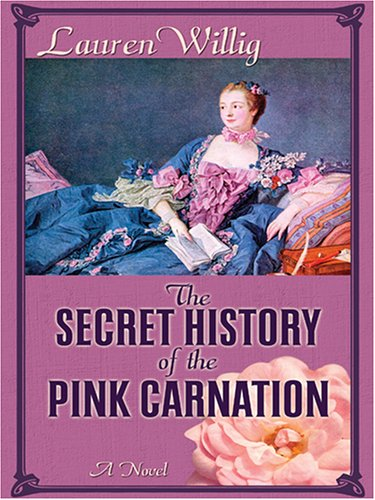 9781597220118: The Secret History of the Pink Carnation (Wheeler Large Print Book Series)