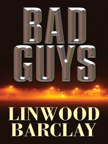 9781597220507: Bad Guys