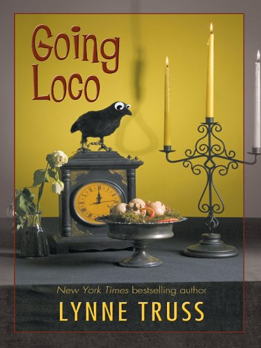 9781597220552: Going Loco: A Comedy of Terrors (Wheeler Large Print Book Series)