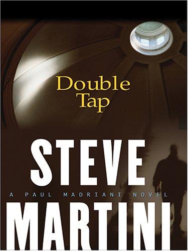 9781597220644: Double Tap: A Paul Madriani Novel
