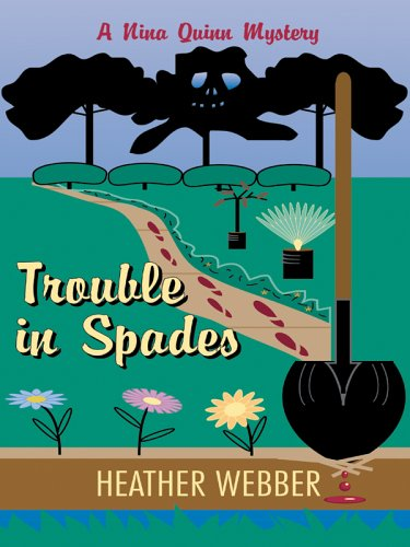 9781597220675: Trouble In Spades: A Nina Quinn Mystery