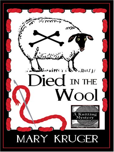 9781597221382: Died in the Wool