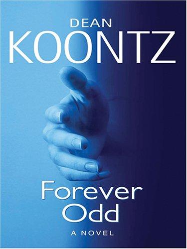Forever Odd: Dean R. Koontz