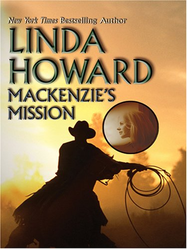 MacKenzie's Mission (Wheeler Romance): Howard, Linda