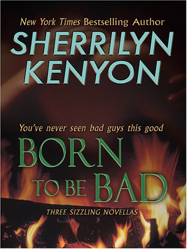 9781597221627: Born to Be Bad