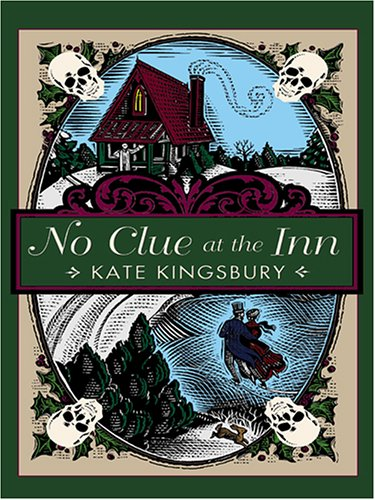 No Clue at the Inn: Kate Kingsbury