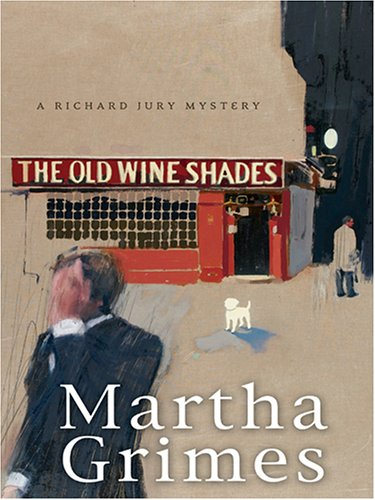 9781597222037: The Old Wine Shades: A Richard Jury Mystery