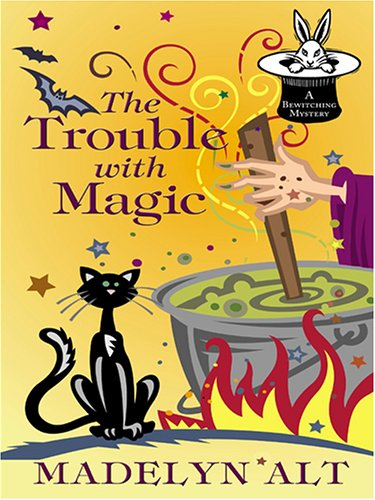 9781597222068: The Trouble With Magic (Wheeler Large Print Cozy Mystery)