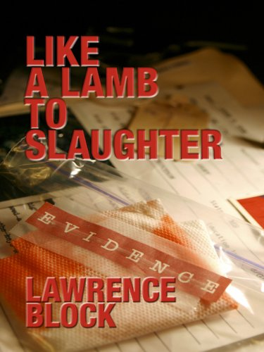 Like a Lamb to Slaughter (1597222070) by Block, Lawrence