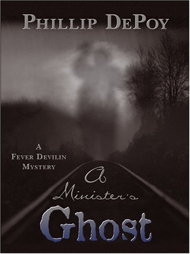 9781597222143: A Minister's Ghost: A Fever Devilin Mystery