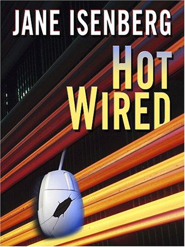 9781597222198: Hot Wired: A Bel Barrett Mystery