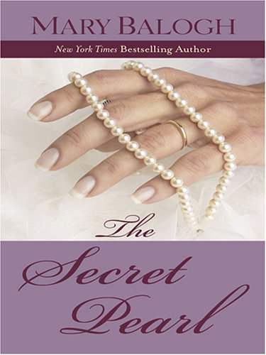 The Secret Pearl: Balogh, Mary