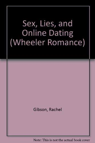 9781597222501: Sex, Lies, and Online Dating