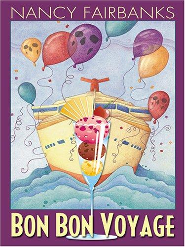 9781597222600: Bon Bon Voyage (Wheeler Large Print Cozy Mystery)