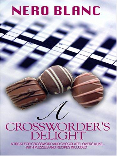 9781597222754: A Crossworder's Delight