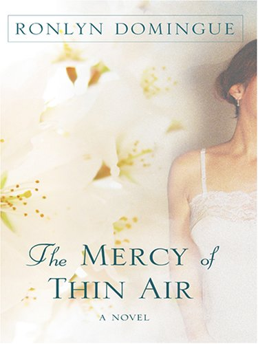 9781597222761: The Mercy of Thin Air