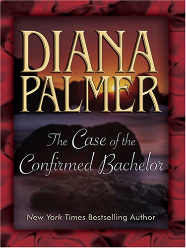 9781597222983: The Case of the Confirmed Bachelor (Most Wanted Series #2) (Silhouette Desire, No 715)