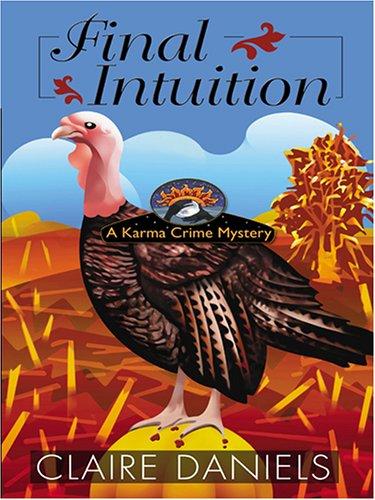 Final Intuition: Daniels, Claire