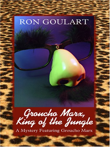 9781597223317: Groucho Marx, King of the Jungle
