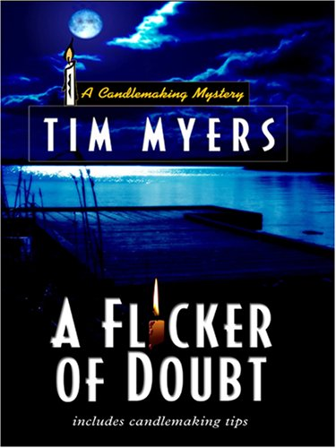 9781597223553: A Flicker of Doubt (Candlemaking Mysteries, No. 4)