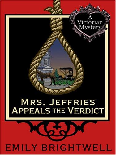 Mrs. Jeffries Appeals the Verdict: Emily Brightwell