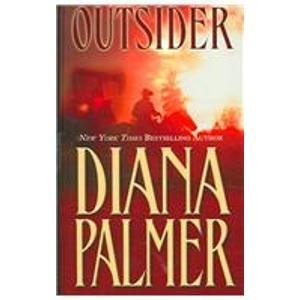 Outsider (1597223611) by Diana Palmer
