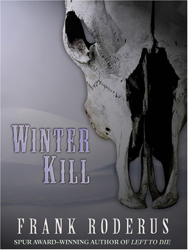 9781597223836: Winter Kill