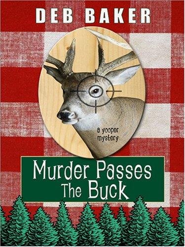 9781597223881: Murder Passes the Buck