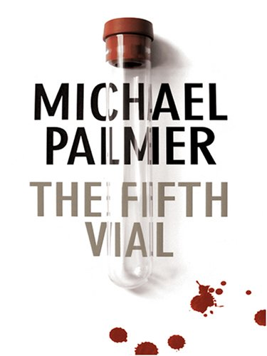9781597224093: The Fifth Vial (Wheeler Hardcover)