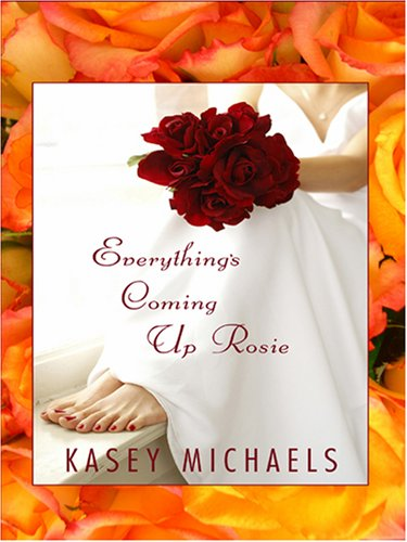 9781597224161: Everything's Coming Up Rosie (Wheeler Romance)