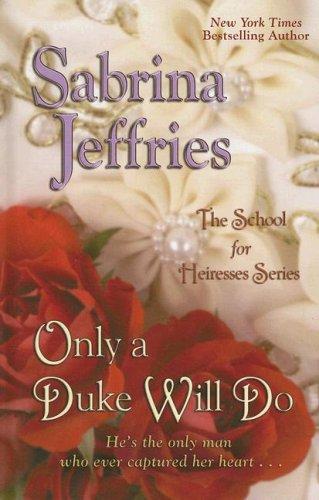 9781597224246: Only a Duke Will Do (Wheeler Romance)
