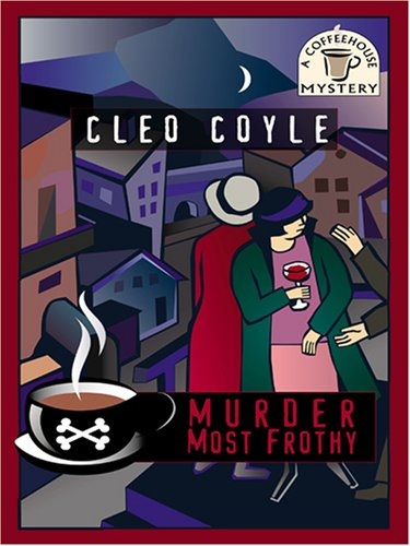 9781597224284: Murder Most Frothy (Wheeler Large Print Cozy Mystery)