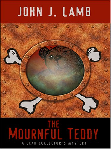 9781597224291: The Mournful Teddy