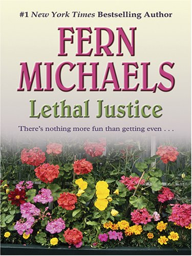 9781597224321: Lethal Justice (Revenge of the Sisterhood)