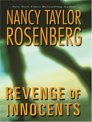 Revenge of Innocents (Wheeler Hardcover): Rosenberg, Nancy Taylor