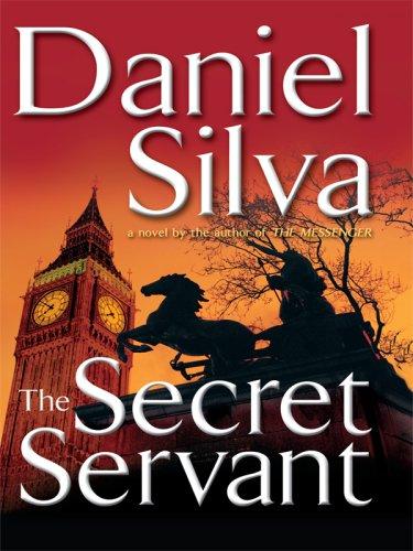 The Secret Servant (Wheeler Hardcover): Silva, Daniel