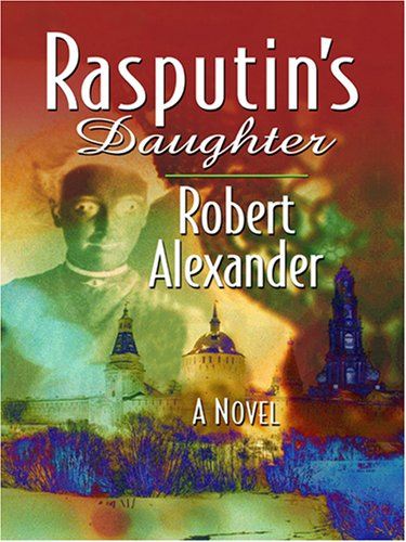9781597224673: Rasputin's Daughter (Wheeler Softcover)