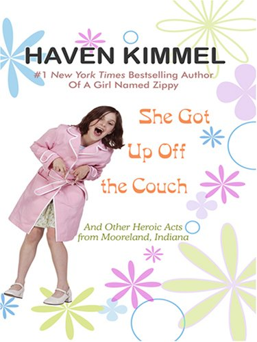 9781597224765: She Got Up Off the Couch: And Other Heroic Acts from Mooreland, Indiana