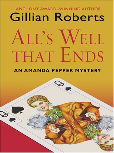 All's Well That Ends (Wheeler Hardcover): Roberts, Gillian