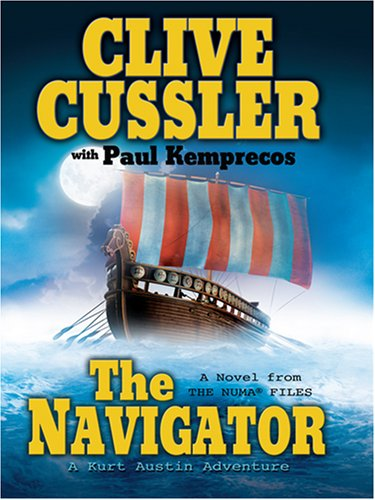 9781597224833: The Navigator: A Novel from the Numa Files (Wheeler Large Print Book Series)