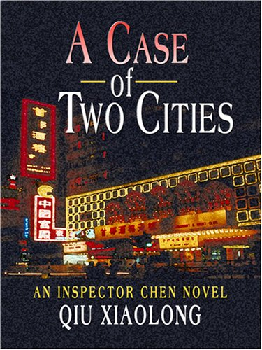 9781597224901: A Case of Two Cities (Wheeler Large Print Book Series: Inspector Chen)