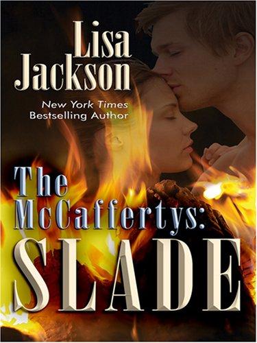 The McCaffertys: Slade (Wheeler Romance): Jackson, Lisa
