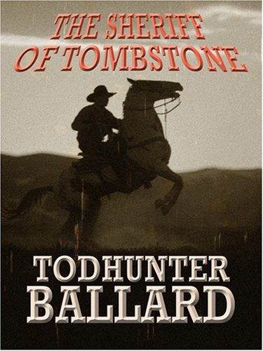 9781597225137: The Sheriff of Tombstone