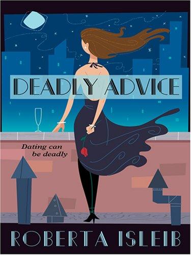 9781597225243: Deadly Advice