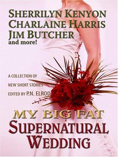 9781597225281: My Big Fat Supernatural Wedding (Wheeler Romance)