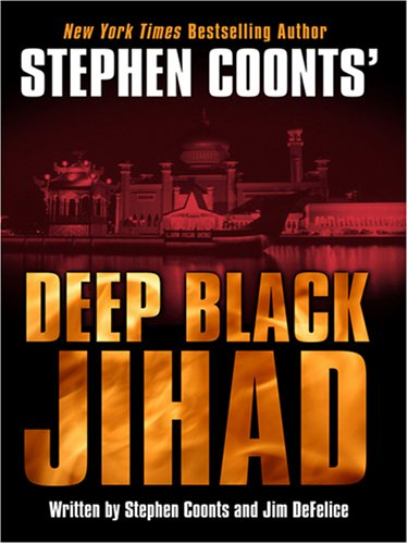 9781597225397: Stephen Coonts' Deep Black: Jihad (Wheeler Large Print Book Series)