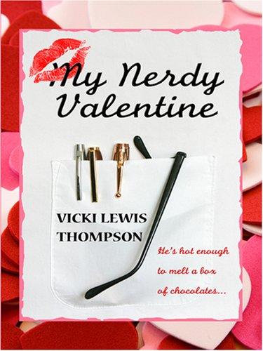 9781597225557: My Nerdy Valentine (Wheeler Large Print Book Series)
