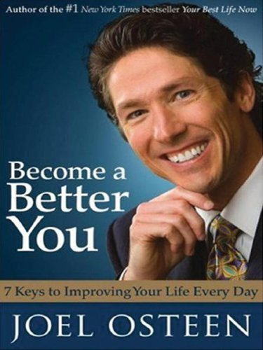 Become a Better You: 7 Keys to Improving Your Life (Wheeler Large Print Book Series): Joel Osteen