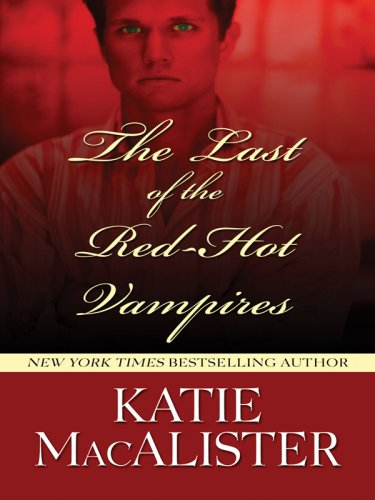 9781597225960: The Last of the Red-hot Vampires (Wheeler Large Print Romance Series)
